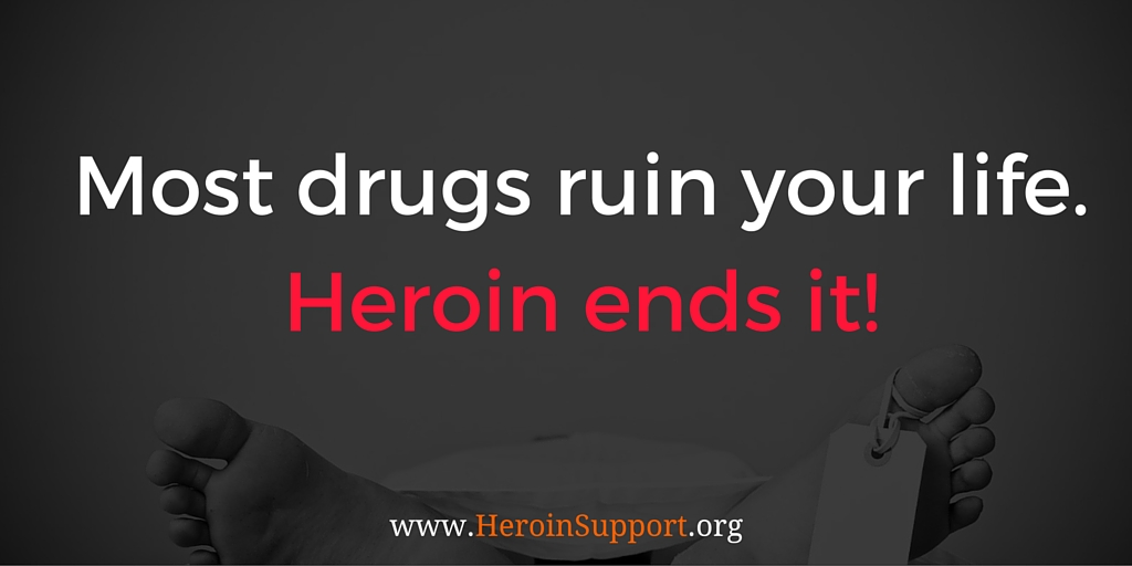 Most Drugs Ruin Your Life. Heroin Ends it in the Case of My Brother Chris.